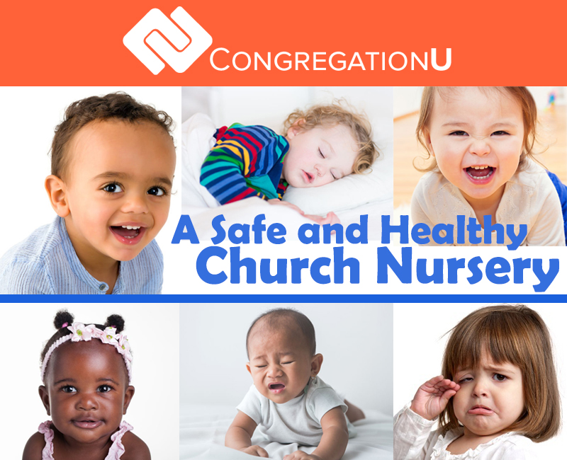A safe and healthy church nursery