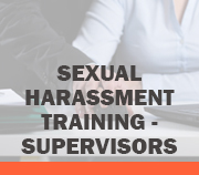 Sexual Harassment - Supervisors