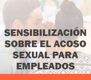 Sexual Harassment - Employees - Spanish